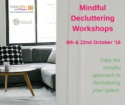 Mindful Decluttering Workshops 2016 Orderly Office and Home