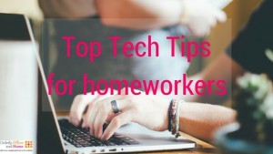 Top tech tips for homeworkers